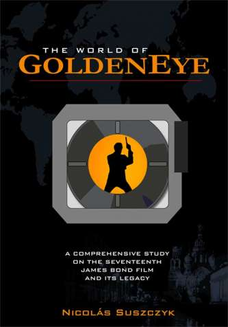 The World of GoldenEye - by Nicolas Suszczyk